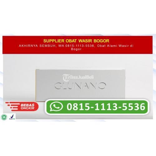 100% AMPUH, WA 0815-1113-5536, Obat Wasir Ampuh di Bogor