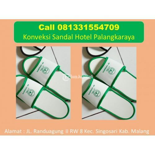 Call 081331554709 - Supplier Sandal Hotel Terlengkap Palangkaraya