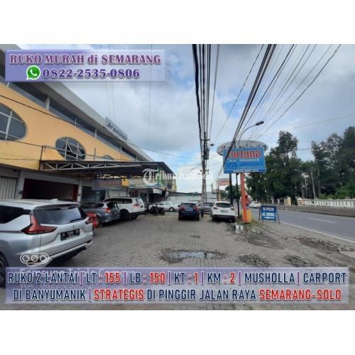 Dijual Ruko Bekas Lokasi Strategis Harga Murah Bisa Nego - Semarang