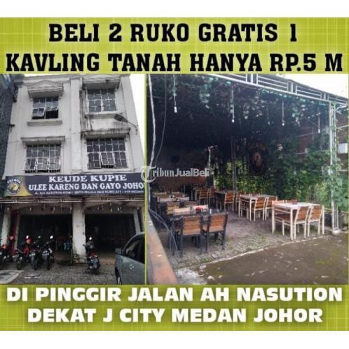 Dikjual Ruko 2 gandeng dan 1 tanah kavling di sebelah ruko pinggir jalan ah nasution daerah medan johor - Medan